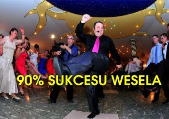 90% sukcesu wesela
