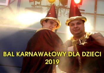 Bal Karnawałowy Dla Dzieci 2019 w Magicznym Świecie